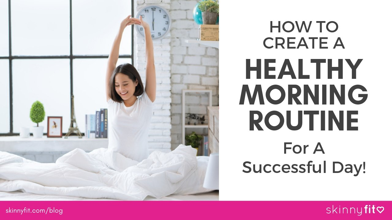 how to create a healthy morning routine