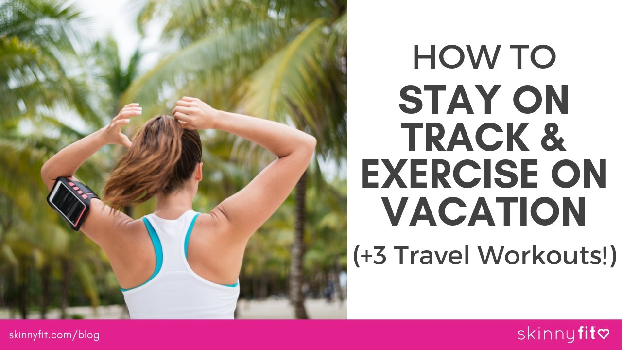 how to exercise on vacation