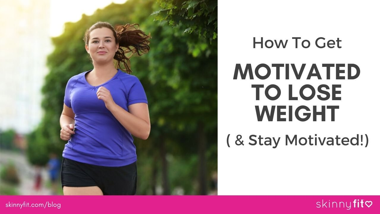 how to get motivated to lose weight (1)