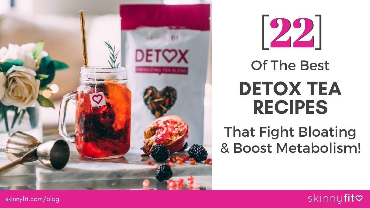 best detox tea recipes